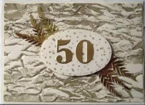 Karte zur Verwendung beim 50sten Geburtstag, Jubiläum, Hochzeit etc. - Handarbeit kaufen