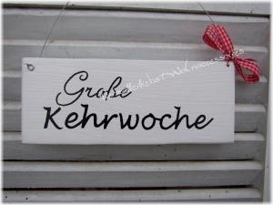 Große Kehrwoche  ♡ Türschild aus Holz ♡ weiß mit schwarzer Schrift ♡   - Handarbeit kaufen