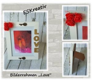 Romantischer Bilderrahmen *LOVE* / Valentinsgeschenk