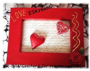 3D-Bild *LOVE-LETTER* / Valentinsgeschenk /Umverpackung für ein kleines Geschenk