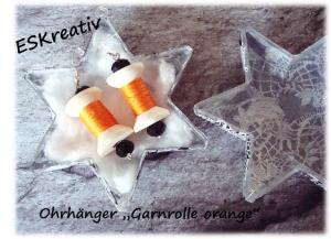 Ohrhänger / Schmuck / Modeschmuck *Garnrolle orange*