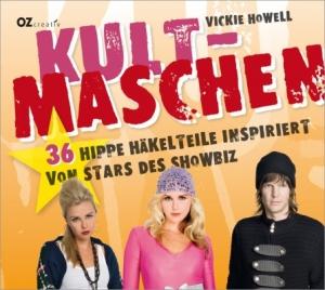 Kult-Maschen. 36 hippe Häkelteile inspiriert von Stars des showbiz. - Handarbeit kaufen