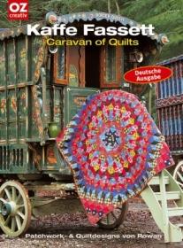 Patchwork- & Quiltdesigns!  Caravan of Quilts von Kaffe Fassett - Handarbeit kaufen