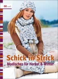 Schick in Strick! Modisches für Herbst & Winter - Handarbeit kaufen