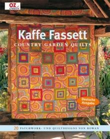 Patchwork- & Quiltdesigns!  Country Garden Quilts von Kaffe Fassett - Handarbeit kaufen