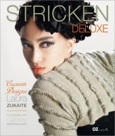 Stricken Deluxe !  Exquisite Designs Laura Zukaite - Handarbeit kaufen