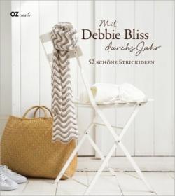 Mit Debbie Bliss durchs Jahr!  52 schöne Strickideen - Handarbeit kaufen