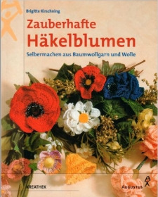 Zauberhafte Häkelblumen - Handarbeit kaufen