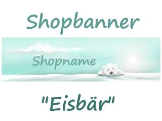 Shopbanner für dein Shop auf Palundu ♡ Eisbär ♡