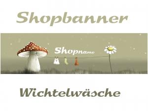 Shopbanner für dein Shop auf Palundu ♡ Wichtelwäsche♡