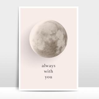 A4 Artprint Mond - always with you