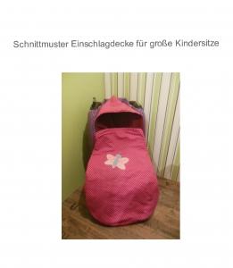 XL Decke für Autokindersitz Ebook - Schnittmuster - Einschlagdecke
