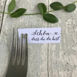 Tischkarte -Schön,dass du da bist