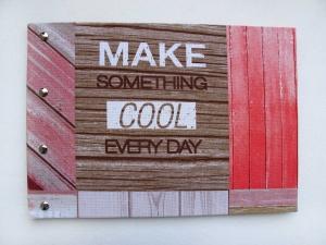 Handgemachtes Gästebuch im DIN A 4 Querformat und Spruch Make something cool every day