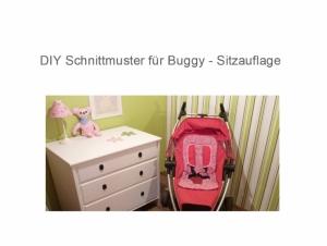 3er Set Buggy  Sitzauflage - Schnittmuster - Ebook  - Nähanleitung