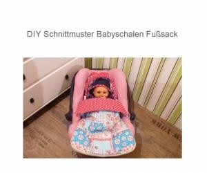 Fußsack - Ebook - Schnittmuster - Winterfußsack - Babyschale