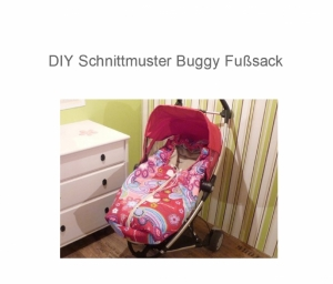 Fußsack - Ebook - Schnittmuster - Winterfußsack - Buggy DIY