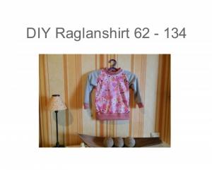 DIY 62 - 134 Raglanshirt Schnittmuster - Ebook - Nähanleitung Basic Langarmshirt
