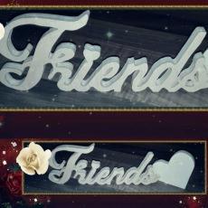 Dekorativer Schriftzug Friends