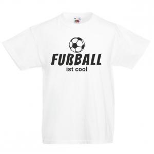 Fussball ist Cool   - Fun Shirt für Jungen und Mädchen - Personalisiertes