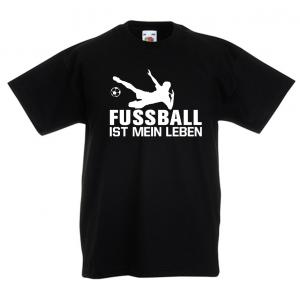 FUSSBALL IST MEIN LEBEN   - Fun Shirt für Mädchen und Jungen - Personalisiert - Fussball T-Shirt  (Kopie id: 100149731)