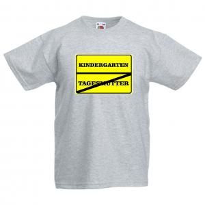 KINDERGARTEN / TAGESMUTTER   - Fun Shirt für Mädchen und Jungen - Kindergarten T-Shirt