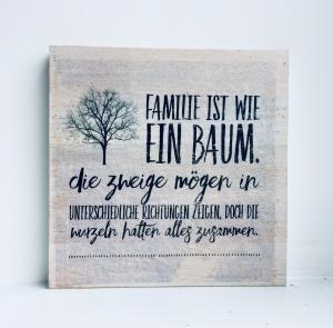 Holzbild ♡  Familie ist wie ein Baum. Die Zweige mögen in unterschiedliche Richtungen zeigen.. Geschenk Mutter Geschenkidee Mama Muttertag