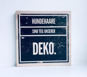 Holzbild ♡  Druck auf Holz - Hundehaare sind Teil unserer Deko. Geschenk Hundefreund Geschenkidee Hund
