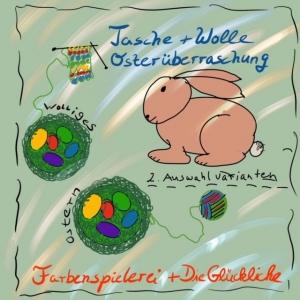 Oster-Überraschung-Farbenspielerei-Die Glückliche (VARIANTE mit 1Strang+Kordelzugtasche)